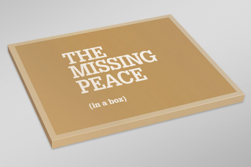 The Missing Peace (in a Box)